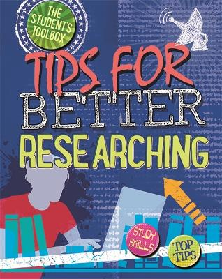 The Student's Toolbox: Tips for Better Researching - The Student's Toolbox (Paperback)