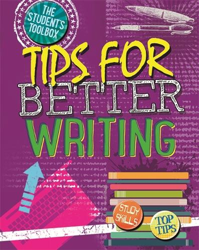 The Student's Toolbox: Tips for Better Writing - The Student's Toolbox (Paperback)