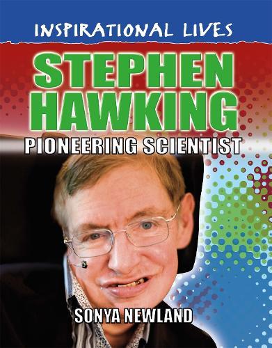 Inspirational Lives: Stephen Hawking - Inspirational Lives (Paperback)