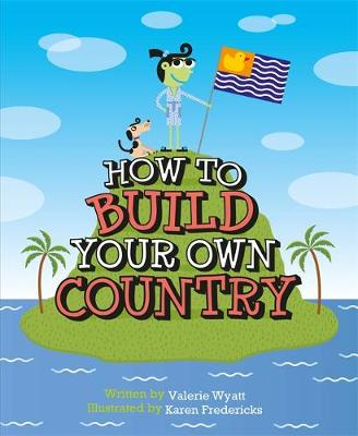 How to Build Your Own Country (Paperback)