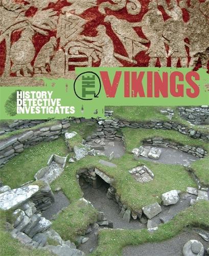The History Detective Investigates: The Vikings - History Detective Investigates (Paperback)