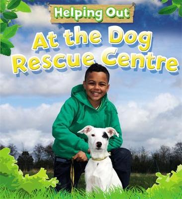 At the Dog Rescue Centre (Paperback)
