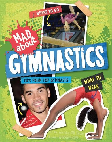 Mad About: Gymnastics - Mad About (Paperback)