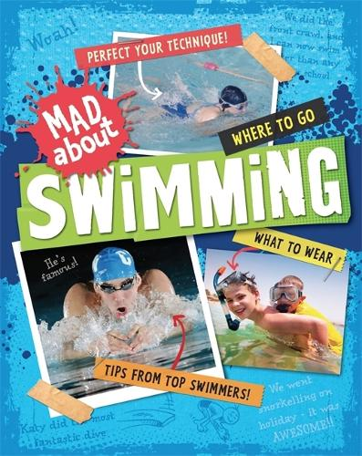 Mad About: Swimming - Mad About (Paperback)