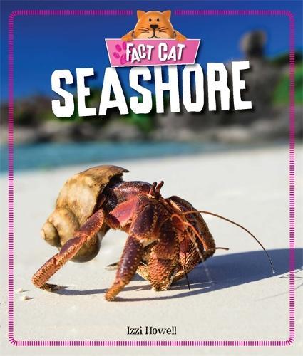 Fact Cat: Habitats: Seashore - Fact Cat: Habitats (Paperback)
