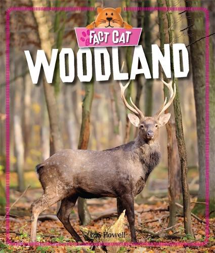 Fact Cat: Habitats: Woodland - Fact Cat: Habitats (Paperback)