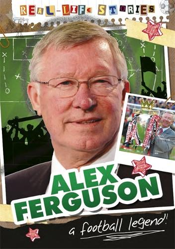 Real-life Stories: Alex Ferguson - Real-life Stories (Paperback)