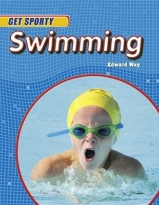 Get Sporty: Swimming - Get Sporty (Paperback)