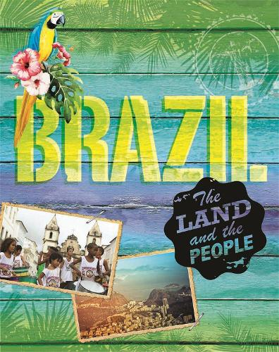 The Land and the People: Brazil - The Land and the People (Paperback)