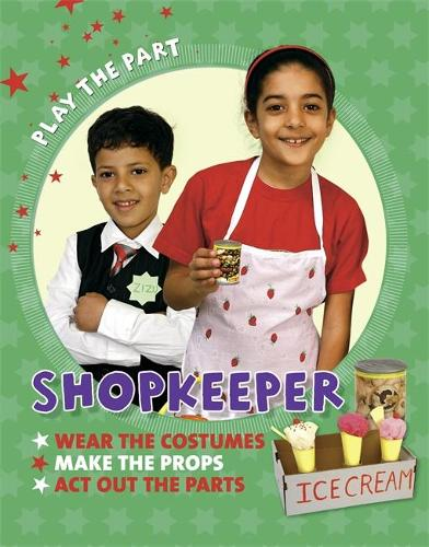 Play the Part: Shopkeeper (Paperback)