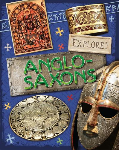 Anglo Saxons - Explore! (Paperback)