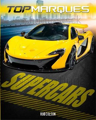 Top Marques: Supercars - Top Marques (Paperback)