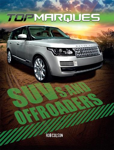 Top Marques: SUVs and Off-Roaders - Top Marques (Paperback)