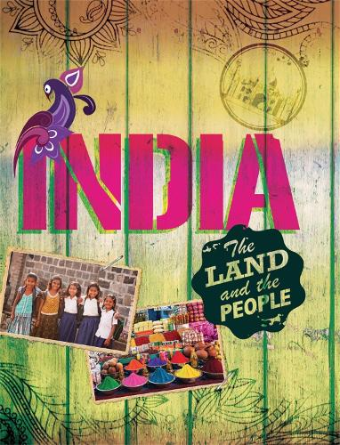 The Land and the People: India - The Land and the People (Paperback)