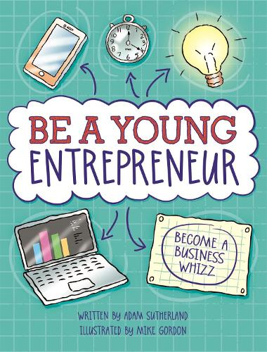Be A Young Entrepreneur (Paperback)