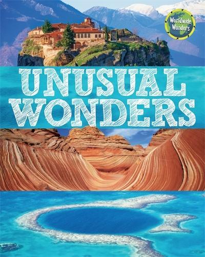 Worldwide Wonders: Unusual Wonders - Worldwide Wonders (Paperback)