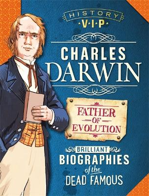 History VIPs: Charles Darwin - History VIPs (Paperback)