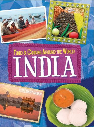 Food & Cooking Around the World: India - Food & Cooking Around the World (Paperback)