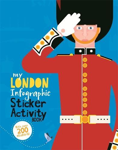 My London Infographic Sticker Activity Book - My Infographic Sticker Activity Book (Paperback)