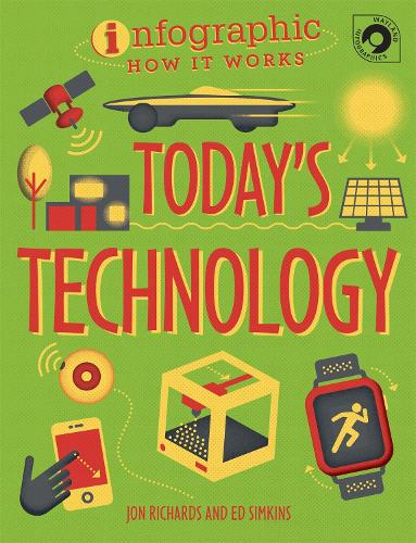 Infographic: How It Works: Today's Technology - Infographic: How It Works (Paperback)