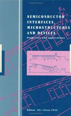 Semiconductor Interfaces, Microstructures and Devices: Properties and applications (Hardback)