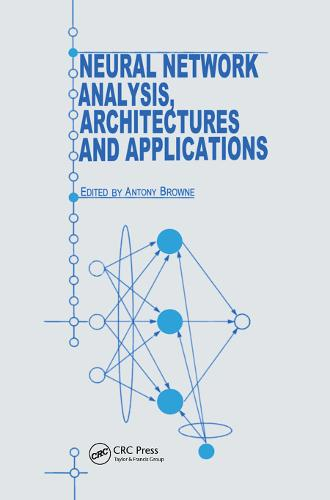 Neural Network Analysis, Architectures and Applications (Hardback)