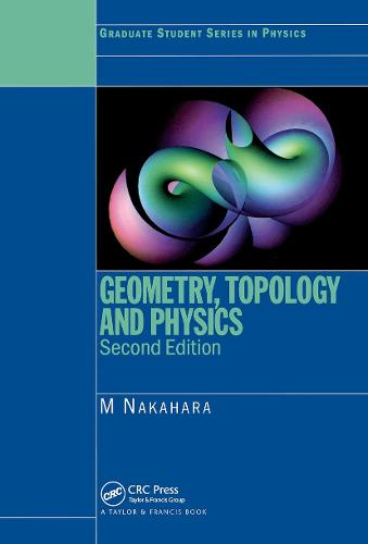 Geometry, Topology and Physics (Paperback)