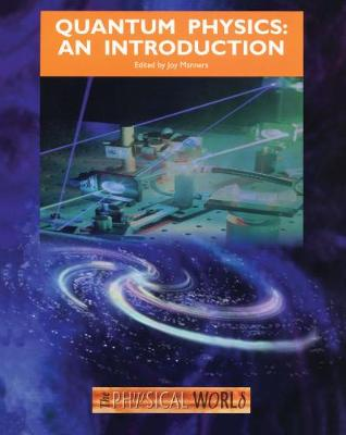 Quantum Physics: An Introduction (Paperback)