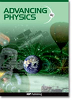 Advancing Physics: A2 Student Book (Paperback)