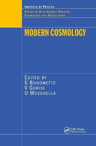 Modern Cosmology - Series in High Energy Physics, Cosmology and Gravitation (Hardback)