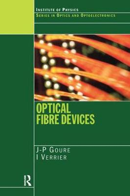 Optical Fibre Devices - Series in Optics and Optoelectronics (Paperback)