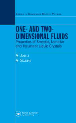 One- and Two-Dimensional Fluids: Properties of Smectic, Lamellar and Columnar Liquid Crystals - Condensed Matter Physics (Hardback)