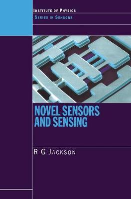 Novel Sensors and Sensing - Series in Sensors (Hardback)