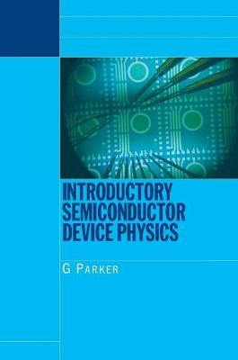 Introductory Semiconductor Device Physics (Paperback)