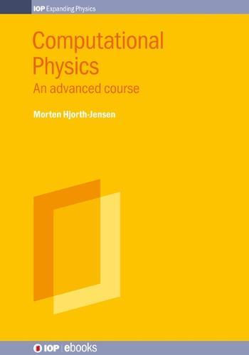 Computational Physics, Volume 2: An advanced course - IOP ebooks (Hardback)