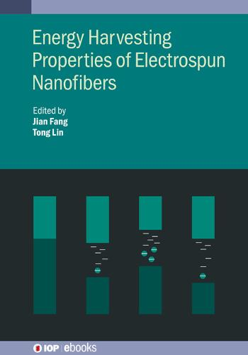 Energy Harvesting Properties of Electrospun Nanofibers - IOP ebooks (Hardback)