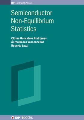 Semiconductor Non-Equilibrium Statistics - IOP Expanding Physics (Hardback)