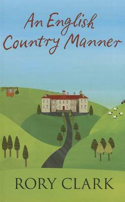 An English Country Manner (Hardback)