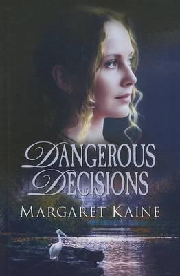 Dangerous Decisions (Hardback)