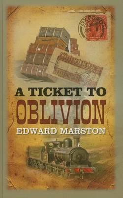 A Ticket To Oblivion (Hardback)