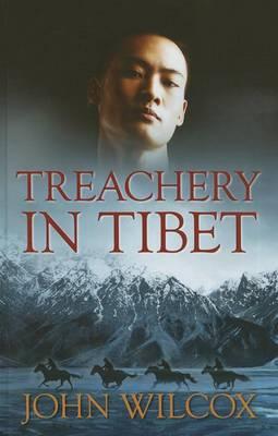 Treachery In Tibet (Hardback)