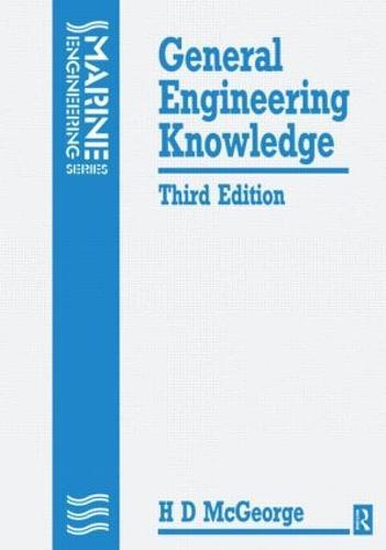 General Engineering Knowledge, 3rd ed (Paperback)
