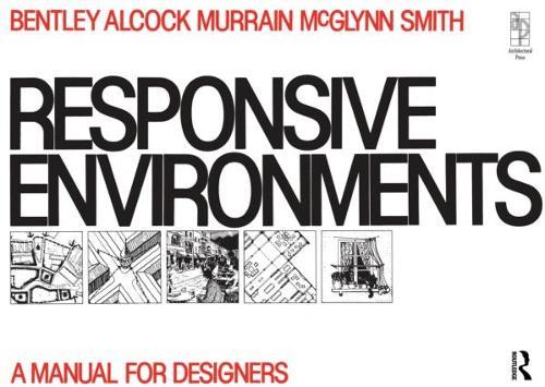 Responsive Environments (Paperback)