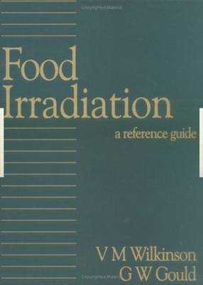 Food Irradiation: A Reference Guide (Hardback)