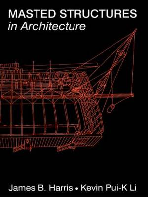 Masted Structures in Architecture (Paperback)