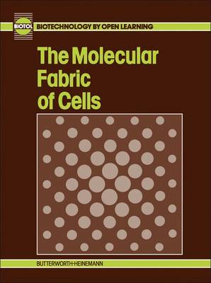 The Molecular Fabric of Cells - Biotol S. (Paperback)