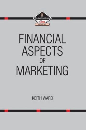 Financial Aspects of Marketing (Hardback)