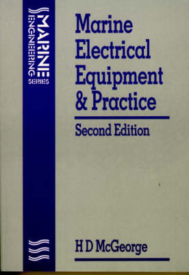 Marine Electrical Equipment and Practice (Paperback)