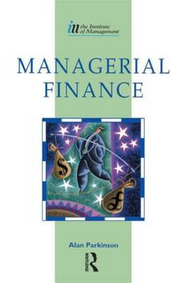 Managerial Finance: Using Frameworks for Effective Financial and Investment Decisions (Paperback)