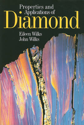 Properties and Applications of Diamond (Paperback)